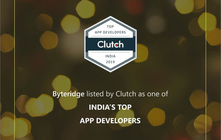 Byteridge Named Among the 2019 Leading Mobile App Development Companies on Clutch.co!